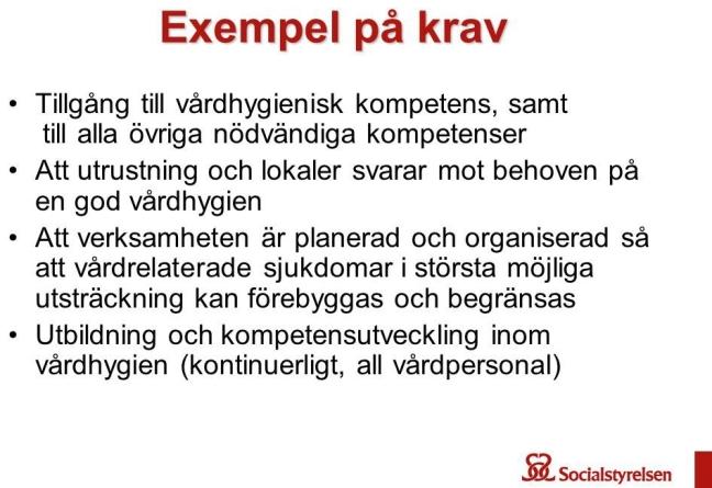 Exempel+på+krav+Tillgång+till+vårdhygienisk+kompetens,+samt+till+alla+övriga+nödvändiga+kompetenser